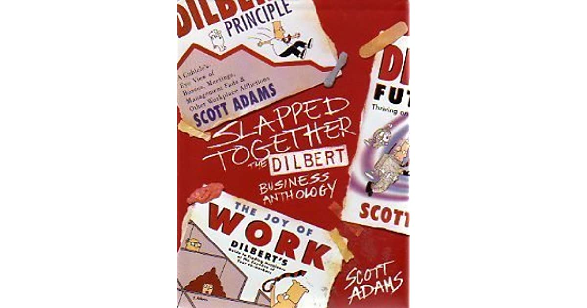 Slapped Together The Dilbert Business Anthology By Scott Adams