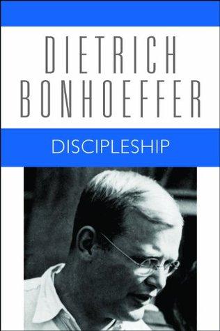 Discipleship (Dietrich Bonhoeffer Works Vol. 4)