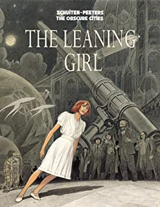 The Leaning Girl (Les Cités Obscures, #6)