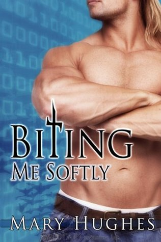 Biting Me Softly by Mary Hughes