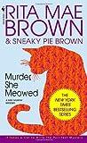 Murder, She Meowed (Mrs. Murphy, #5)