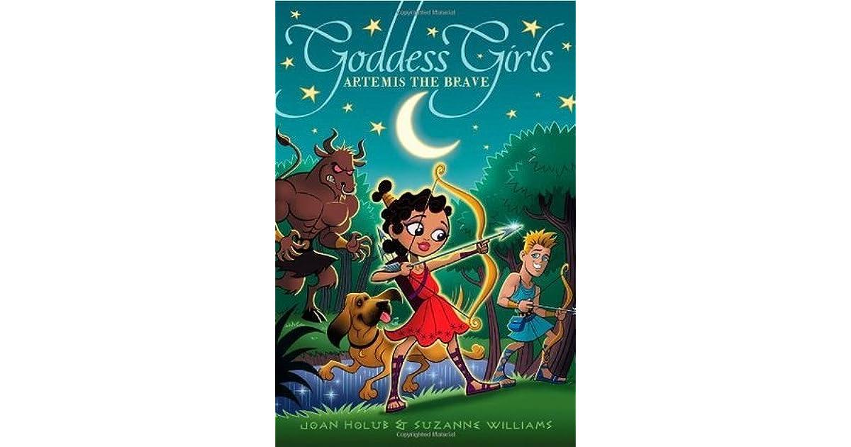Artemis The Brave Goddess Girls 4 By Joan Holub