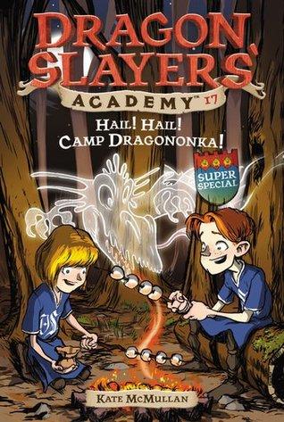 Hail! Hail! Camp Dragononka