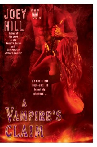 A Vampires Claim Vampire Queen 3 By Joey W Hill