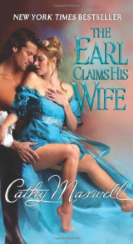 Cathy Maxwell  The Earl Claims His Wife (Scandals and Seductions #2)