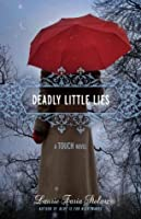Deadly Little Lies (Touch, #2)