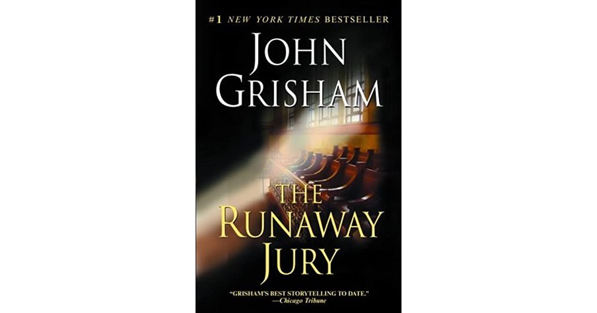 the runaway jury essay example Search essay examples  get expert essay editing help   an analysis of the runaway jury by josh grisham pages 4 words 2,479 view full essay more essays like this.