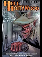 Hell Comes To Hollywood, Volume I