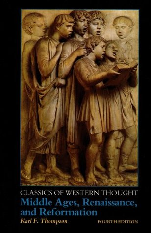 Classics of Western Thought Series: Middle Ages, Renaissance and Reformation, Volume II