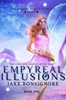 Empyreal Illusions (The Inferno Unleashed)