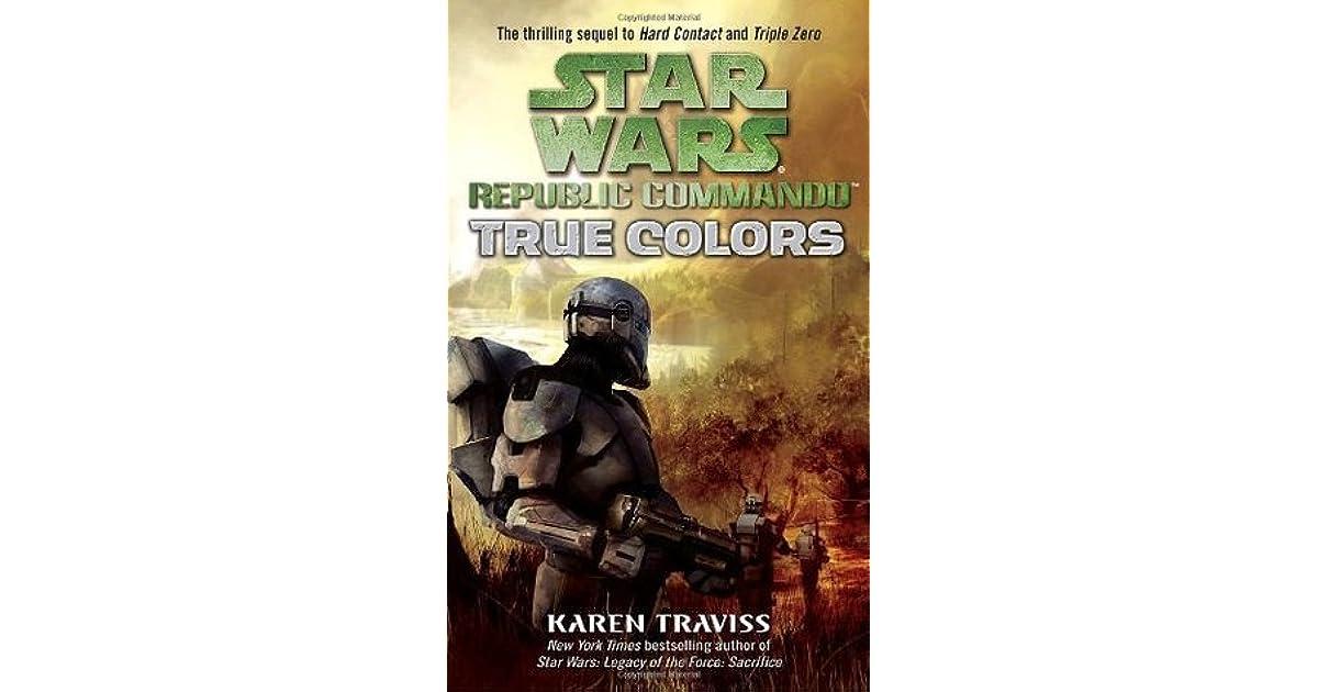 true colors star wars republic commando 3 by karen traviss - True Colors Book