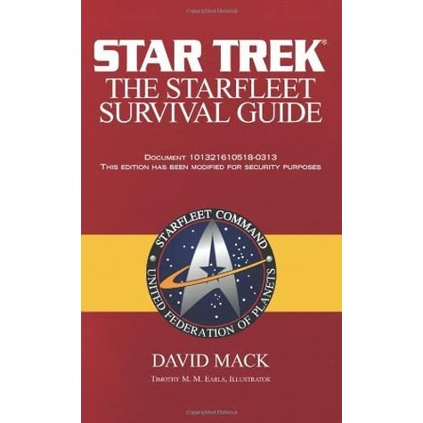 The Starfleet Survival Guide By David Mack
