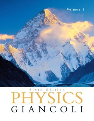 Physics: Principles with Applications, Volume I: Chapters 1-15, 6th Edition