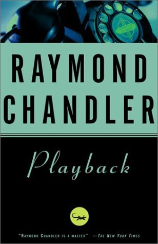 Playback by Raymond Chandler