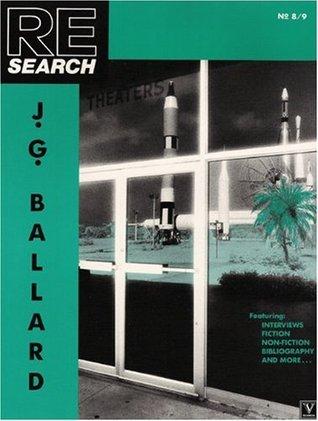 J.G. Ballard (RE/Search #8/9)