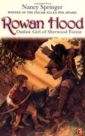 Rowan Hood: Outlaw Girl of Sherwood Forest (Rowan Hood, #1)