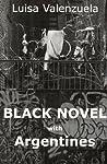 Black Novel with Argentines