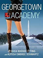 Georgetown Academy, Book Three
