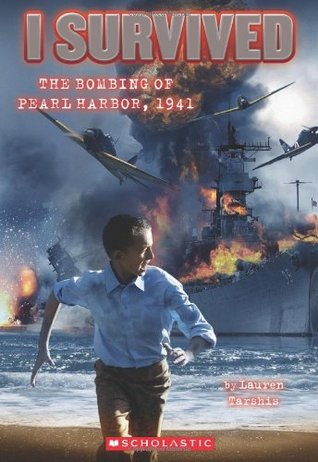 I Survived the Bombing of Pearl Harbor, 1941 (I Survived, #4)