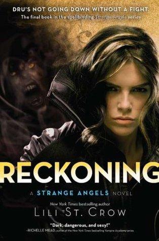 Reckoning (Strange Angels, #5)