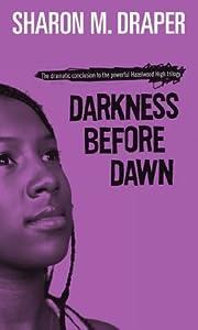 Darkness Before Dawn (Hazelwood High, #3)