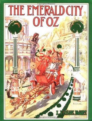 The Emerald City Of Oz Oz 6 By L Frank Baum