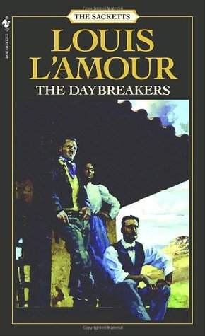 The Daybreakers (The Sacketts, #6)