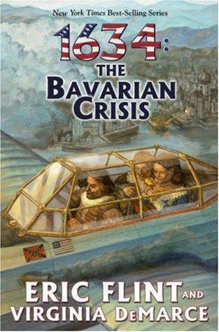 1634: The Bavarian Crisis  (Assiti Shards, #6)