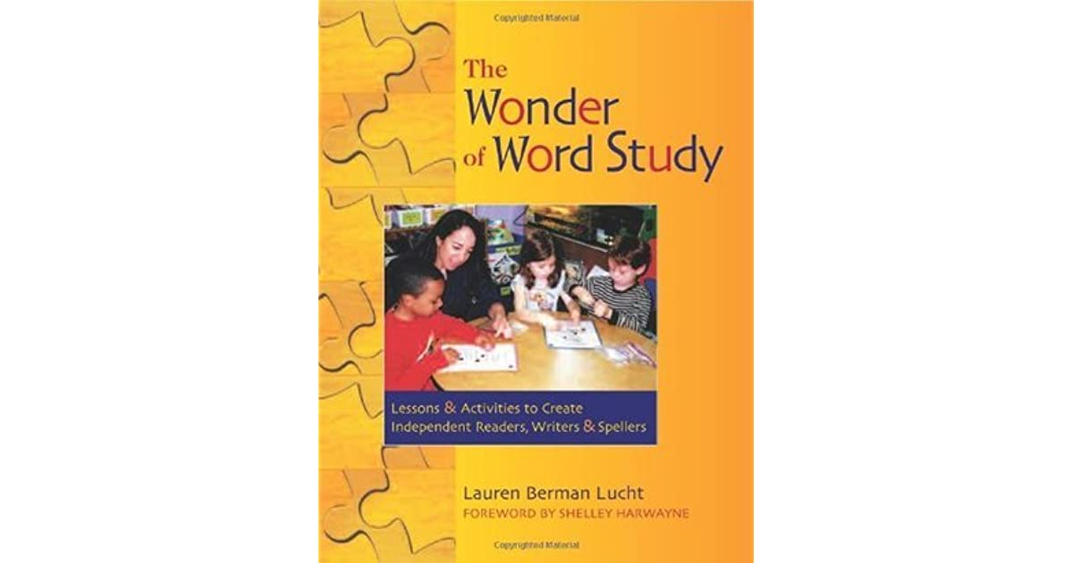 The Wonder of Word Study: Lessons and Activities to Create