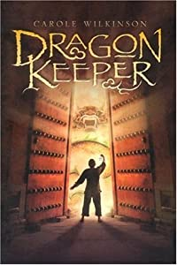 Dragon Keeper (Dragon Keeper, #1)