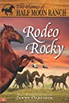Rodeo Rocky (The Horses of Half Moon Ranch, #2)