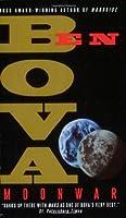 Moonwar (The Grand Tour, #6; Moonbase Saga, #2)