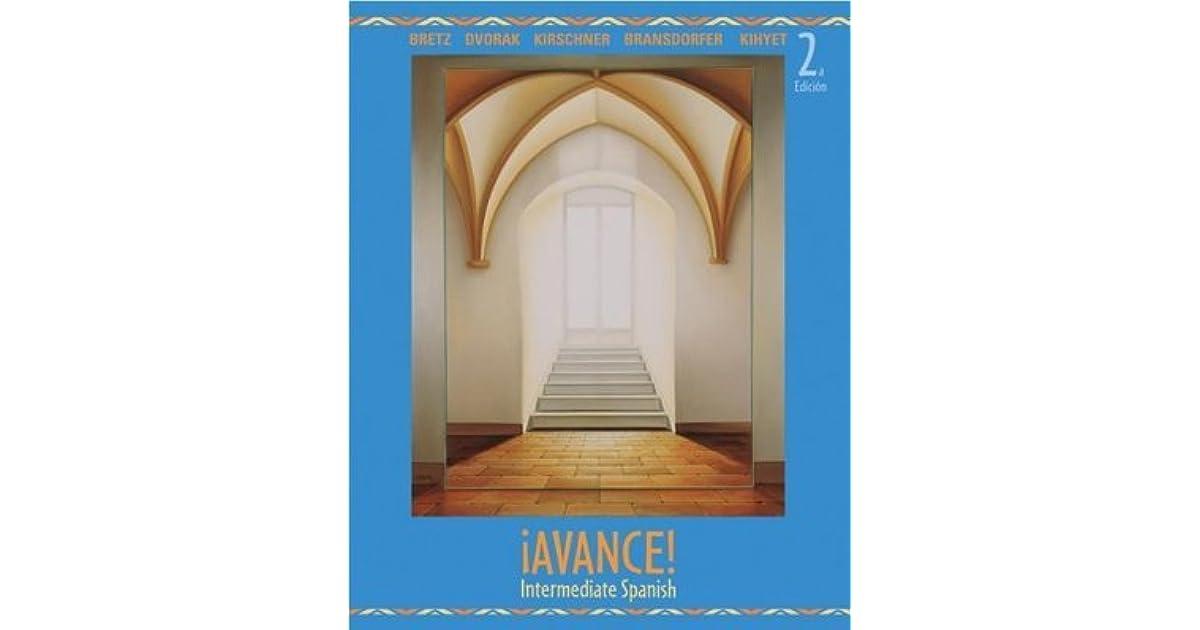 Avance Intermediate Spanish By Mary Lee Bretz