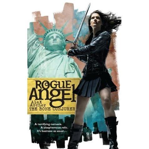 Read The Bone Conjurer Rogue Angel 24 By Alex Archer