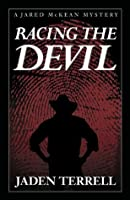 Racing The Devil (Jared Mckean)
