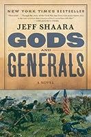 Gods and Generals (The Civil War: 1861-1865 #1)