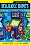 Trouble at the Arcade (The Hardy Boys: Secret Files, #1)