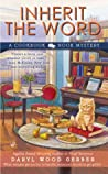 Inherit the Word (Cookbook Nook Mystery, #2)