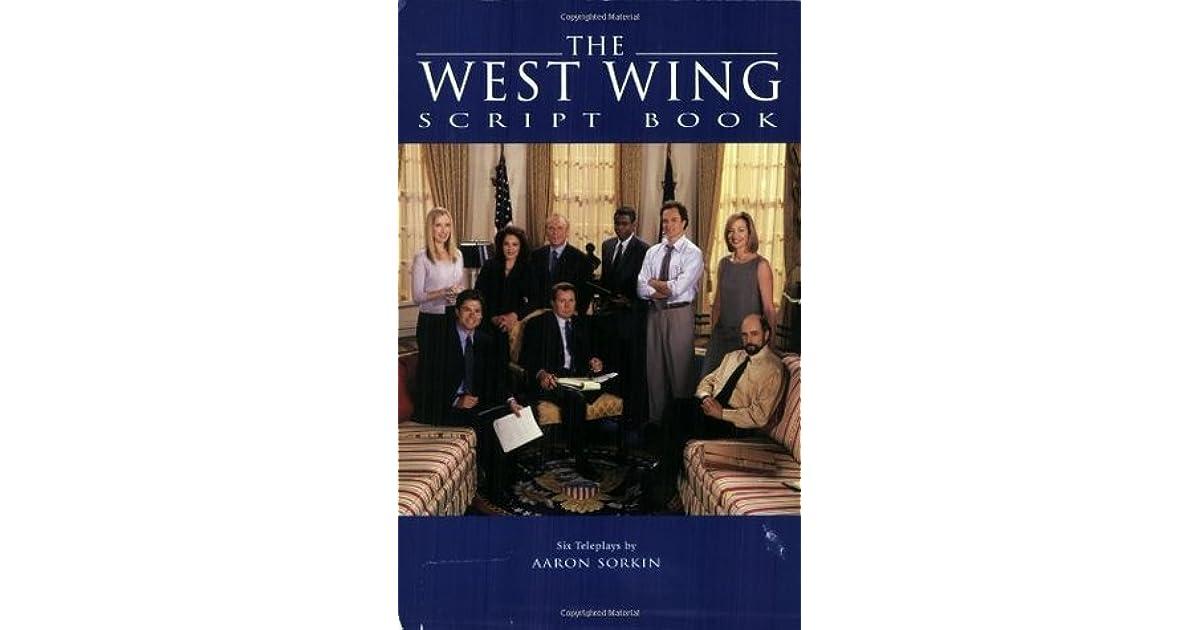 The West Wing Script Book by Aaron Sorkin