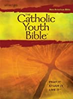 The Catholic Youth Bible [New American Bible]