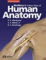 McMinn's Color Atlas of Human Anatomy, 5e (McMinn's Clinical Atls of Human Anatomy)