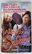 Abduction & Seduction: Redbird / The Bluest Eyes in Texas / The Bounty