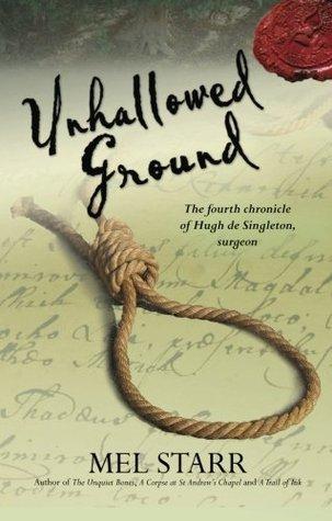 Unhallowed Ground (Hugh de Singleton, Surgeon Chronicles #4)
