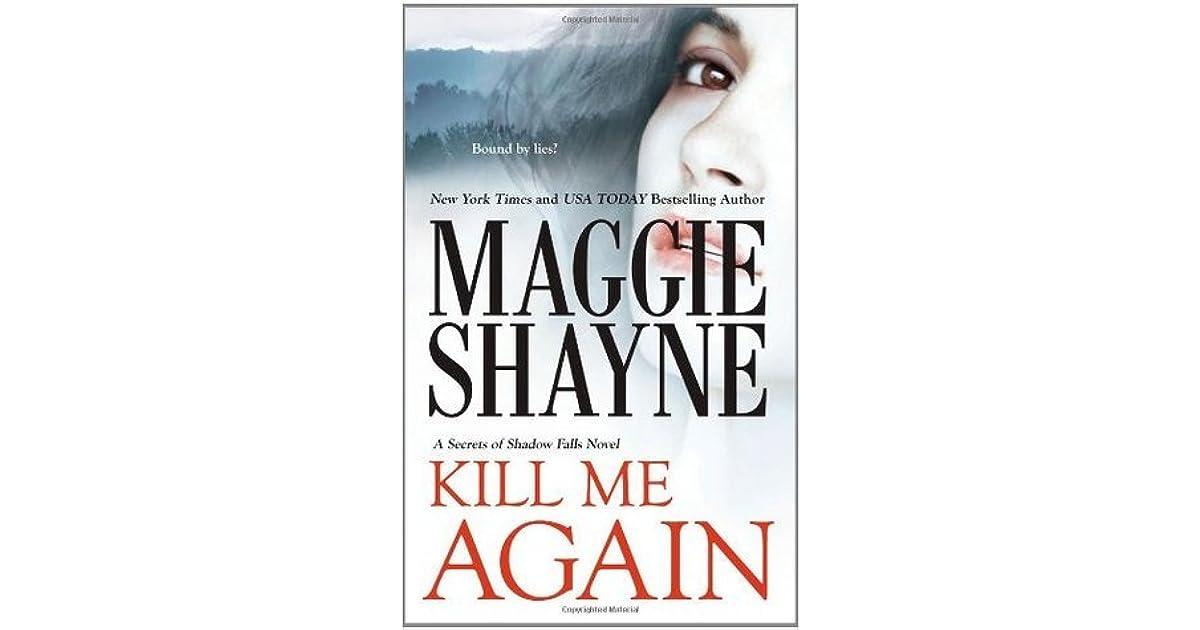 Kill Me Again Secrets Of Shadow Falls 2 By Maggie Shayne