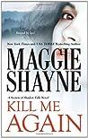 Kill Me Again (Secrets of Shadow Falls, #2)