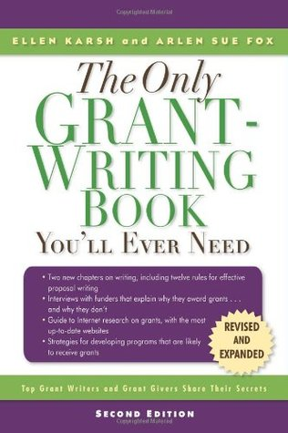 The Only Grant-Writing Book You'll Ever Need: Top Grant