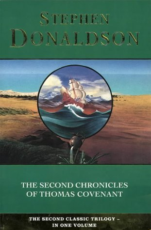 The Second Chronicles of Thomas Covenant (The Second Chronicles of Thomas Covenant, #1-3)