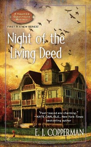 Night of the Living Deed (A Haunted Guesthouse Mystery, #1)