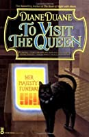To Visit the Queen (Cat Wizards, #2)