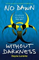 No Dawn without Darkness (No Safety In Numbers, #3)